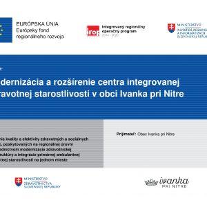 Modernizácia a rozšírenie centra integrovanej zdravotnej starostlivosti v obci Ivanka pri Nitre